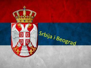 Srbija  i Beograd