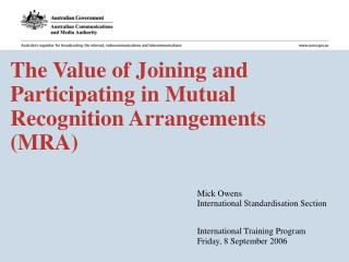 The Value of Joining and Participating in Mutual Recognition Arrangements (MRA)