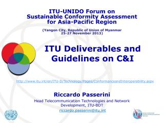 ITU Deliverables and Guidelines on C&I