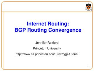 Internet Routing: BGP Routing Convergence