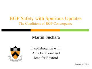 BGP Safety with Spurious Updates The Conditions of BGP Convergence
