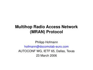 Multihop Radio Access Network (MRAN) Protocol