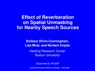 Effect of Reverberation on Spatial Unmasking for Nearby Speech Sources