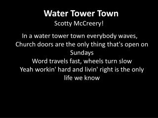 Water Tower Town Scotty McCreery!