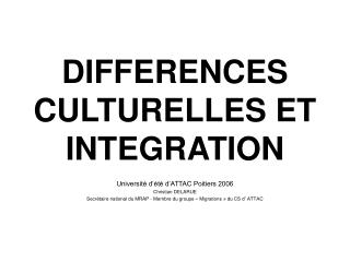 DIFFERENCES CULTURELLES ET INTEGRATION