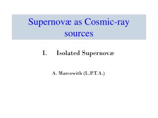 Supernov � as Cosmic-ray sources