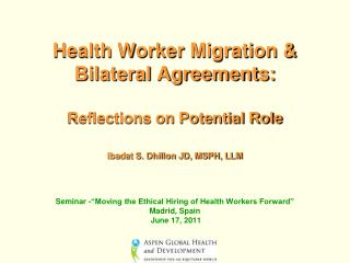 "Seminar -""Moving the Ethical Hiring of Health Workers Forward"" Madrid, Spain  June 17, 2011"
