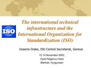 12-14 November 2002, Hyatt Regency Hotel Bishkek, Kyrgyzstan