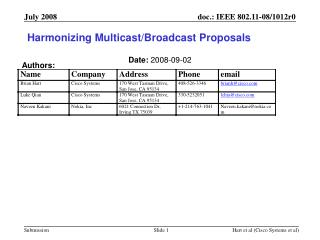 Harmonizing Multicast/Broadcast Proposals