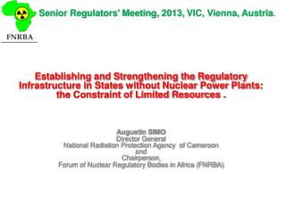 Senior Regulators' Meeting, 2013 ,  VIC, Vienna, Austria .