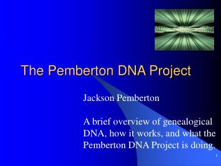 The Pemberton DNA Project