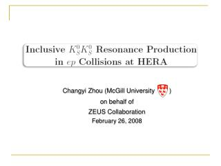 Changyi Zhou (McGill University        ) on behalf of           ZEUS Collaboration