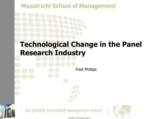Technological Change in the Panel Research Industry