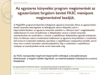 Az egyszeres k nyvel si program megismer s t az egyszerus tett forgalom bevitel FA3C men pont megismer s vel kezdj k.