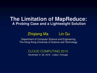 The Limitation of  MapReduce :  A Probing Case and a Lightweight Solution