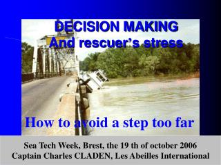 DECISION MAKING And rescuer ' s stress