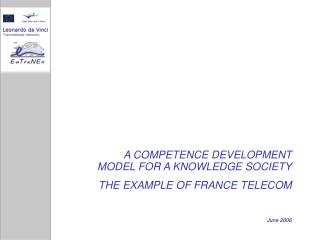 A COMPETENCE DEVELOPMENT MODEL FOR A KNOWLEDGE SOCIETY THE EXAMPLE OF FRANCE TELECOM