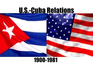 U.S.-Cuba Relations