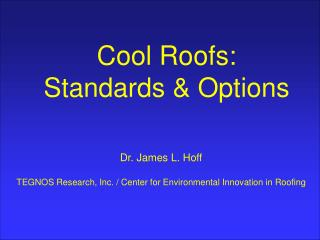 Cool Roofs: Standards & Options