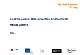 Electronic Market Reform Contract Endorsements Market Briefing
