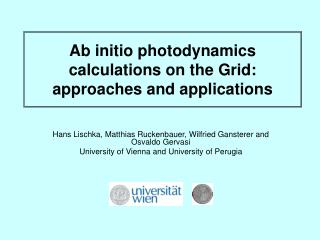 Ab initio photodynamics calculations on the Grid: approaches and applications