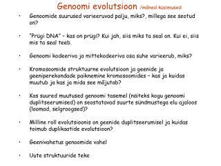 Genoomide suurused varieeruvad palju, miks?, millega see seotud on?