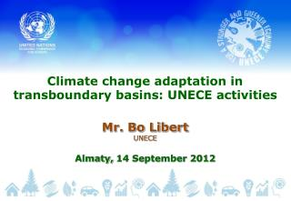 Climate change adaptation in transboundary basins: UNECE activities
