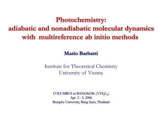 Mario Barbatti Institute for Theoretical Chemistry University of Vienna