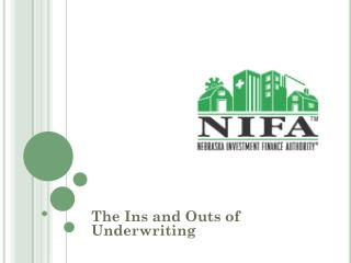 The Ins and Outs of Underwriting