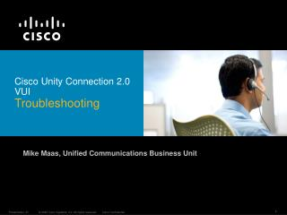 Cisco Unity Connection 2.0 VUI  Troubleshooting