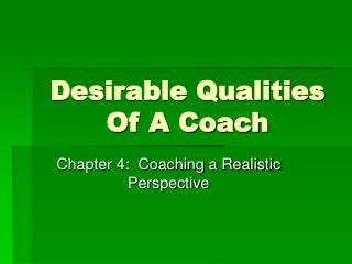 Desirable Qualities Of A Coach