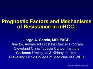 Prognostic Factors and Mechanisms of Resistance in mRCC: