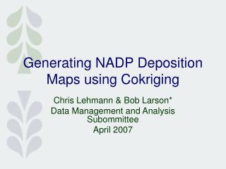 Generating NADP Deposition Maps using Cokriging