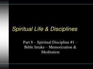 Spiritual Life  Disciplines