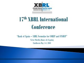 17 th  XBRL International Conference
