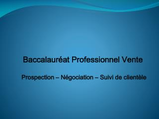 Baccalaur�at Professionnel Vente