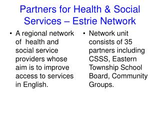 Partners for Health & Social Services – Estrie Network