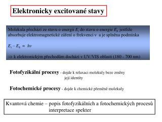 Elektronicky excitované stavy