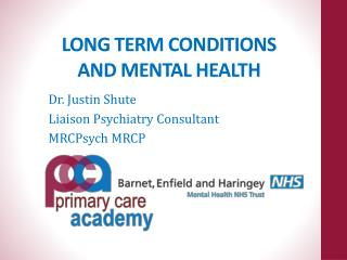 LONG TERM CONDITIONS  AND MENTAL HEALTH