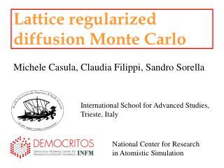 Lattice regularized  diffusion Monte Carlo