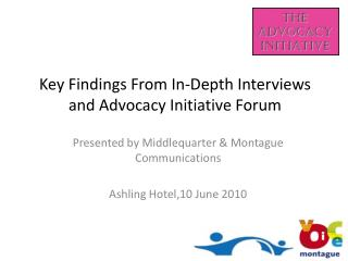 Key Findings From In-Depth Interviews and Advocacy Initiative Forum