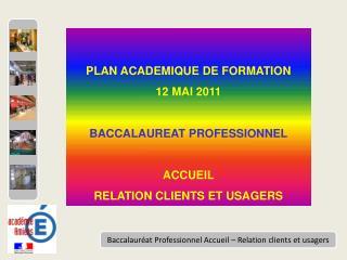 Baccalauréat Professionnel Accueil – Relation clients et usagers