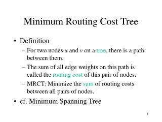 Minimum Routing Cost Tree