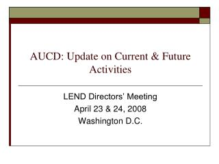 AUCD: Update on Current & Future Activities