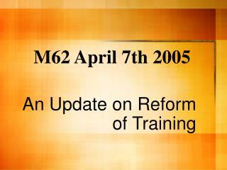 M62 April 7th 2005