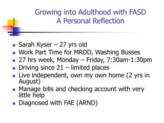 Growing into Adulthood with FASD A Personal Reflection