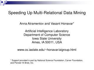 Anna Atramentov and Vasant Honavar* Artificial Intelligence Laboratory