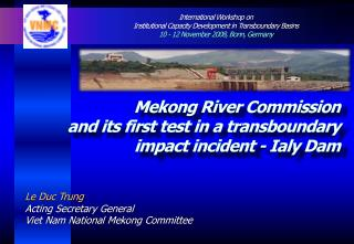 Mekong River Commission and its first test in a transboundary impact incident - Ialy Dam