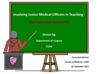 Involving Junior Medical Officers in Teaching  -  Barriers and Concerns