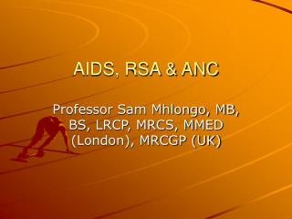 AIDS, RSA & ANC